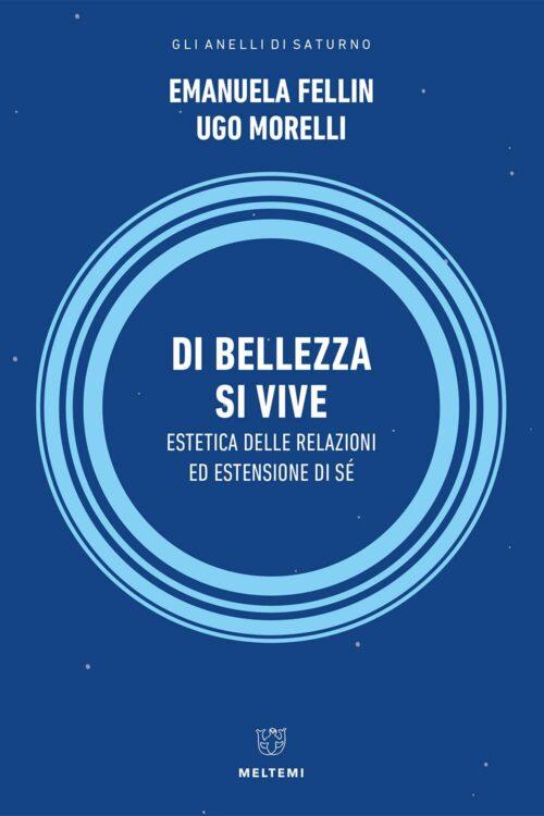 COVER-anelli-fellin-morelli-di-bellezza-si-vive
