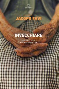 COVER-antropologia-oggi-favi-invecchiare