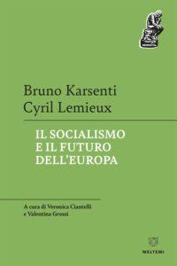 COVER-densktil-karsenti-lemieux-il-socialismo-e-il-futuro-dell-europa