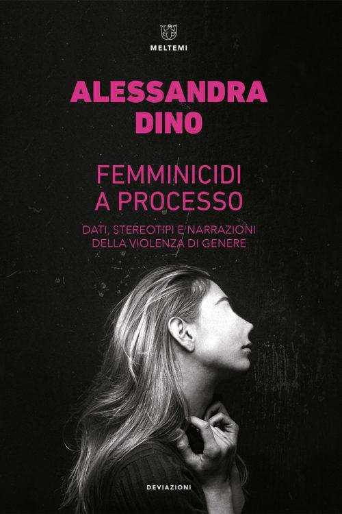 cover-deviazioni-dino-femminicidi-a-processo