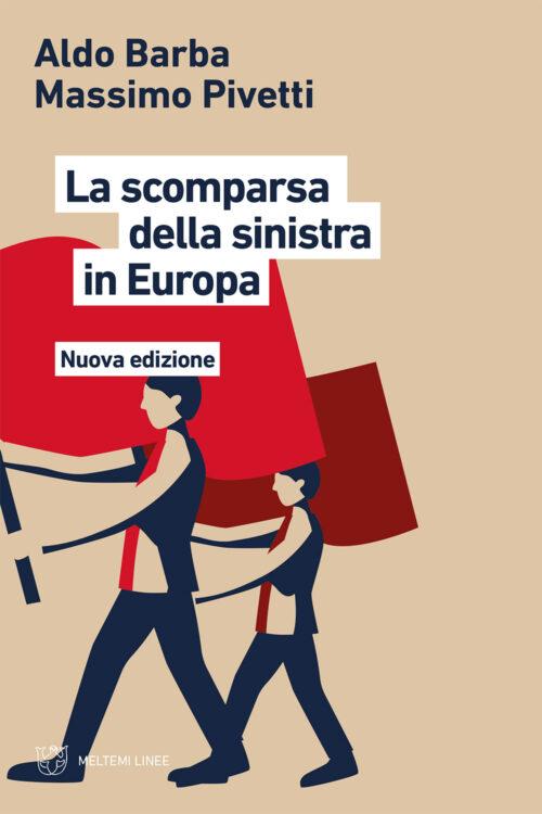 COVER-linee-barba-pivetti-la-scomparsa-della-sinistra-in-europa