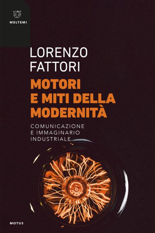 COVER-motus-fattori-motori-miti-modernita