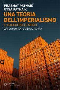 COVER-visioni-eretiche-patnaik-una-teoria-dell-imperialismo
