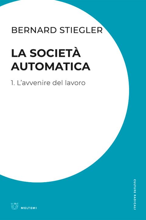 cultura-stiegler-societa-automatica