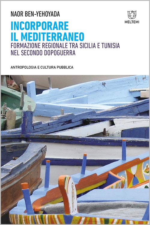 antropologia-cultura-pubblica-ben-yehoyada-incorporare-mediterraneo