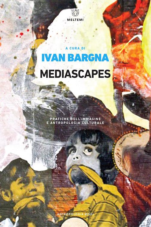 antropologia-oggi-bargna-mediascapes
