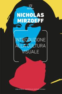 biblioteca-cult-visuali-mirzoeff-introduzione-cultura-visuale