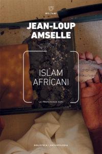 biblioteca-meltemi-amselle-islam-africani