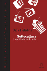 biblioteca-meltemi-hebdige-sottocultura-1
