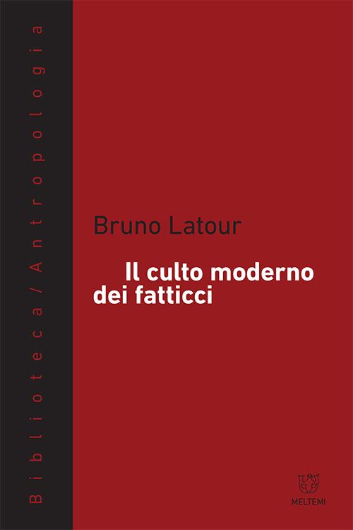 biblioteca-meltemi-latour-culto-moderno-fatticci