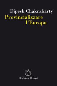 chakrbarty-provincializzare-europa