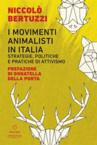 democrazia-conflitti-meltemi-bertuzzi-movimenti-animalisti-italia