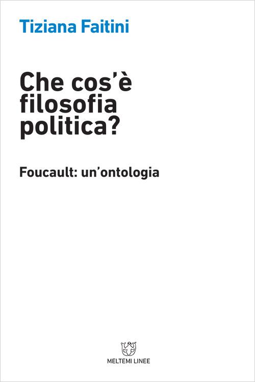 linee-meltemi-faitini-cos-e-filosofia-politica