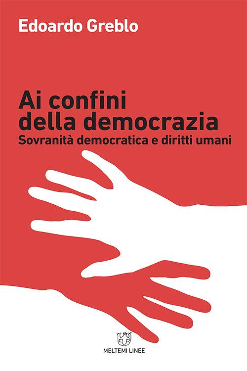 linee-meltemi-greblo-confini-democrazia
