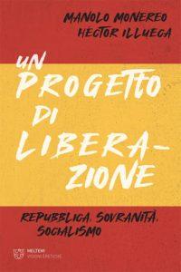 visioni-eretiche-monereo-illueca-progetto-liberazione