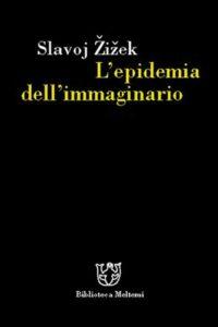 zizek-epidemia-immaginario
