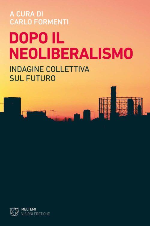 cover-formenti-dopo-il-neoliberalismo