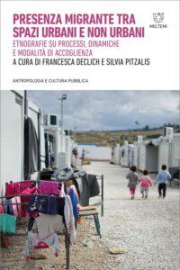 COVER-antropologia-cultura-pubblica-declich-pitzalis-presenza-migrante-tra-spazi-urbani