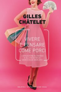 COVER-biblioteca-cult-visuali-vivere-e-pensare-come-porci-chatelet