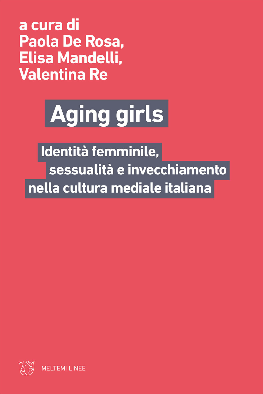 cover-linee-de-rosa-mandelli-re-aging-girls