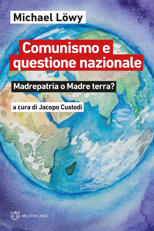cover-linee-lowy-comunismo-questione-nazionale