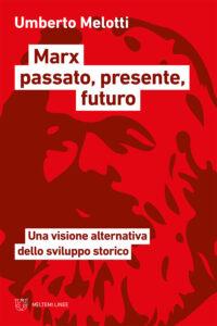 COVER-linee-melotti-marx-passato-presente-futuro