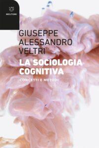 COVER-motus-veltri-la-sociologia-cognitiva