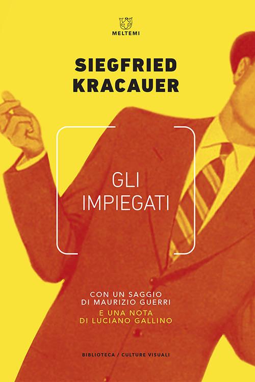 biblioteca-cult-visuali-kracauer-impiegati.indd