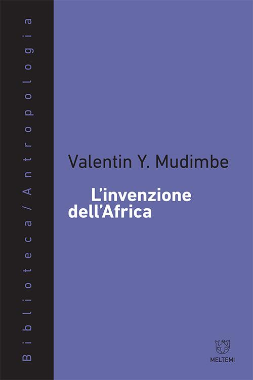 biblioteca-meltemi-mudimbe-invenzione-africa.indd