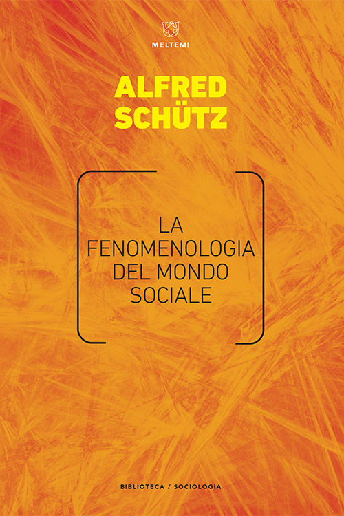 biblioteca-meltemi-schutz-fenomenologia-mondo-sociale