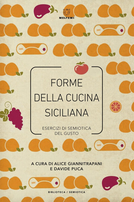 biblioteca-semiotica-giannitrapani-puca-forme-cucina