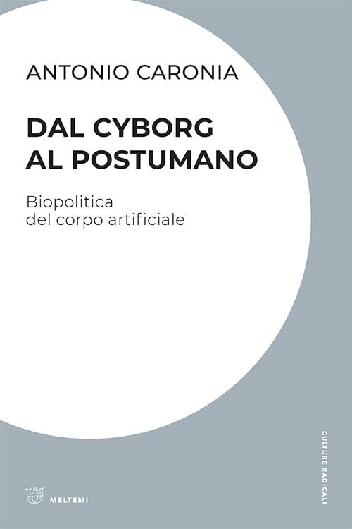 cultura-caronia-cyborg-postumano