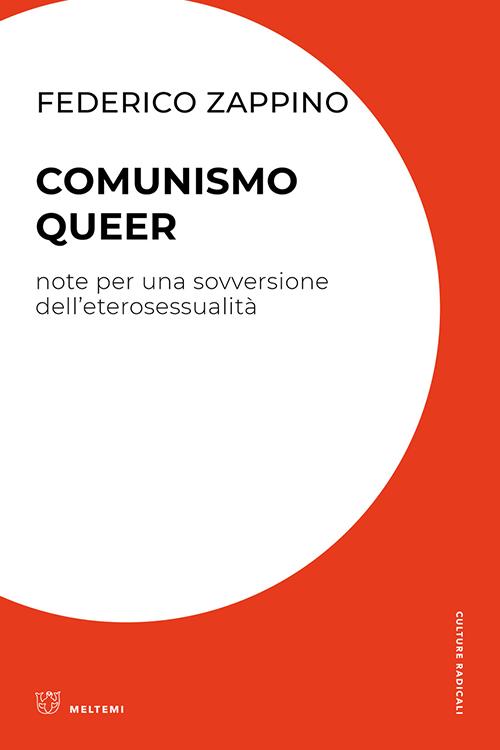 cultura-radicale-zappino-comunismo-queer
