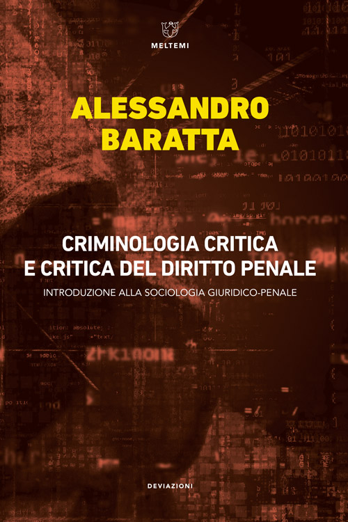 deviazioni-baratta-criminologia-critica.indd