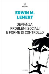 deviazioni-lemert-devianza-problemi-sociali