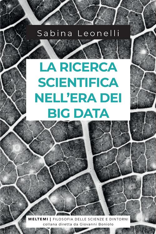 filosofia-scienza-dintorni-leonelli-big-data