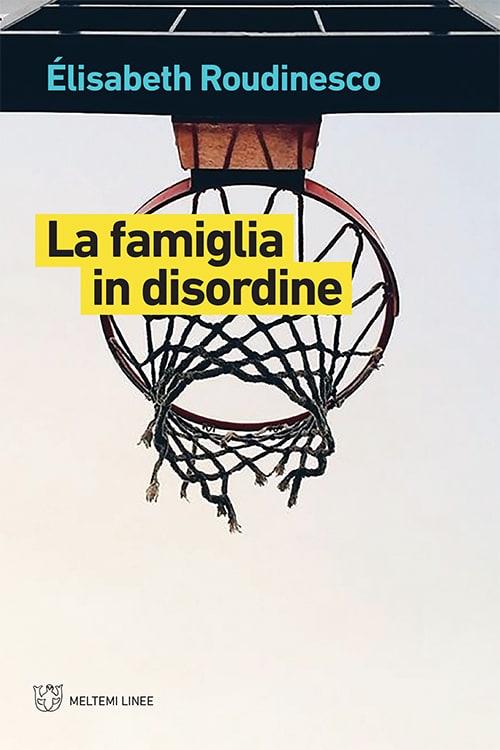 linee-roudinesco-famiglia-disordine