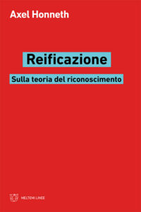 linee-honneth-reificazione