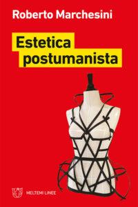 linee-marchesini-estetica-postumanista
