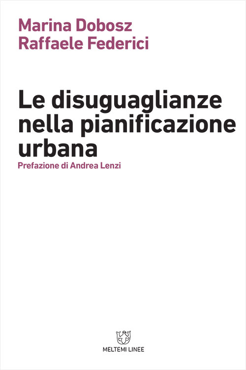linee-meltemi-federici-disuguaglianze-pianificazione-urbana