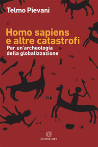 linee-meltemi-pievani-homo-sapiens-altre-catastrofi