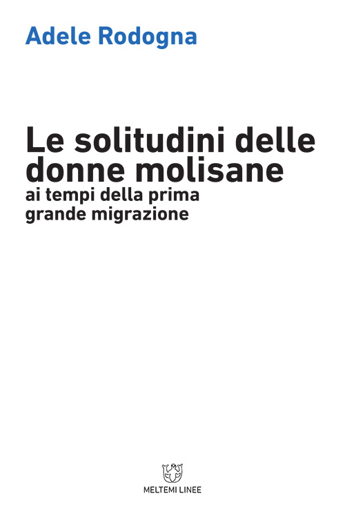 linee-meltemi-rodegna-solitudini-donne-molisane