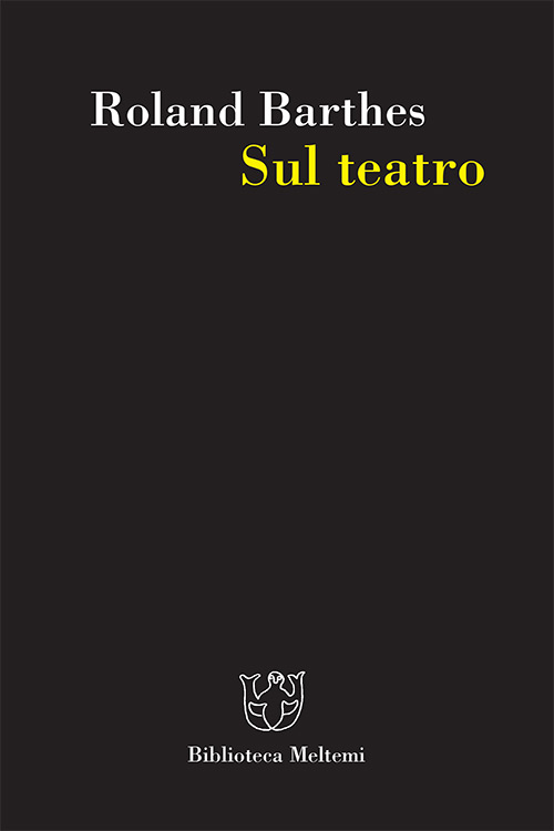 meltemi-barthes-sul-teatro