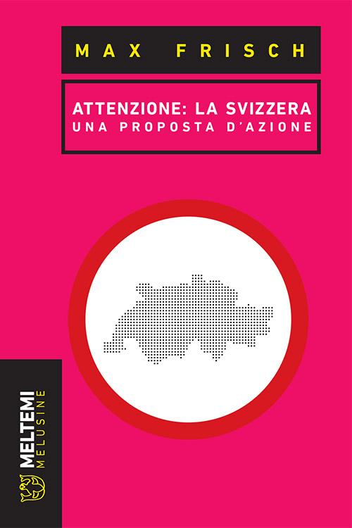 melusine-frisch-attenzione-svizzera