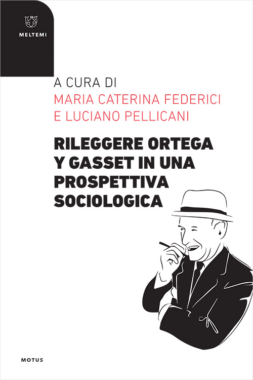 motus-meltemi-federici-rileggere-ortega-y-gasset