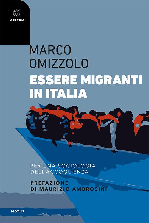 motus-omizzolo-essere-migranti-italia